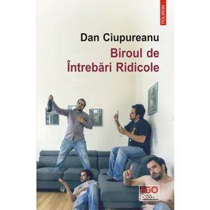 Biroul de Intrebari Ridicole | Dan Ciupureanu imagine