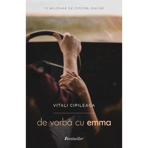 De vorba cu Emma | Vitali Cipileaga imagine