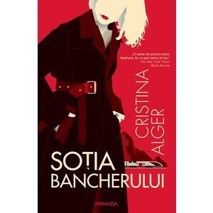 Sotia bancherului - Cristina Alger imagine