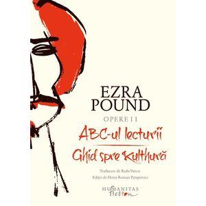 Opere II - ABC-ul lecturii. Ghid spre Kulthura | Ezra Pound imagine