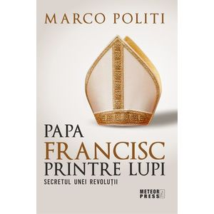 Papa Francisc printre lupi imagine