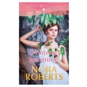 Printesa Incognito | Nora Roberts imagine