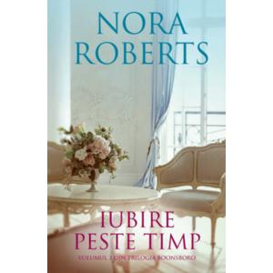 Iubire peste timp | Nora Roberts imagine