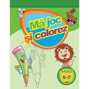 Mă joc și colorez. Activități (5-7 ani) imagine