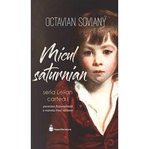 Micul saturnian   Octavian Soviany imagine