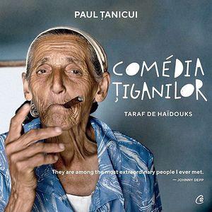 Comedia tiganilor   Paul Tanicui imagine