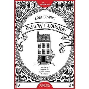 Fratii Willoughby | Lois Lowry imagine