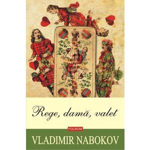 Rege, dama, valet | Vladimir Nabokov imagine