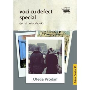 Voci cu defect special | Ofelia Prodan imagine