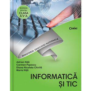 Informatica si TIC - Manual pentru pentru clasa a V-a | Adrian Nita, Carmen Popescu, Diana Nicoleta Chirila, Maria Nita imagine