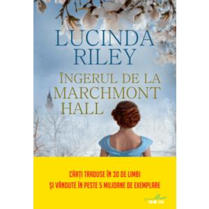Ingerul de la Marchmont Hall | Lucinda Riley imagine