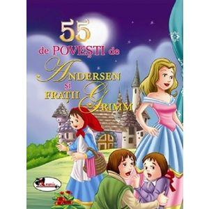 55 de povesti de Andersen si Fratii Grimm | Hans Christian Andersen, Fratii Grimm imagine