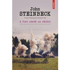A fost odata un razboi   John Steinbeck imagine