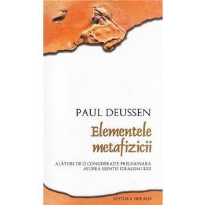 Elementele Metafizicii | Paul Deussen imagine