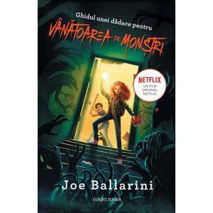 Ghidul unei dadace pentru vanatoarea de monstri - Joe Ballarini imagine