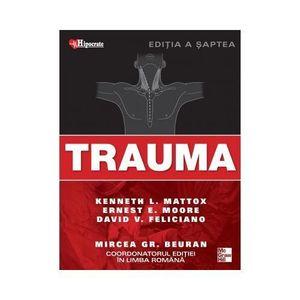 Trauma   Kenneth Mattox, Ernest Moore, David Feliciano imagine