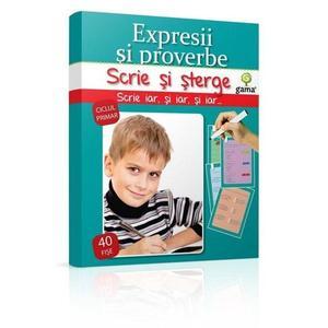 Scrie si sterge: Expresii si proverbe 7-10 ani | imagine