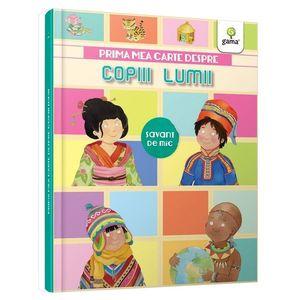 Prima mea carte despre copiii lumii | imagine