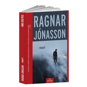 Negura | Ragnar Jonasson imagine