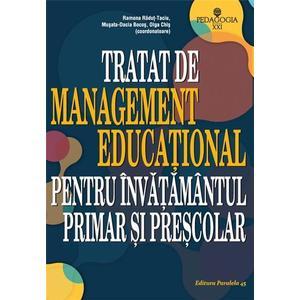 Tratat de management educational pentru invatamantul primar si prescolar   Musata-Dacia Bocos, Olga Chis, Ramona Radut-Taciu imagine