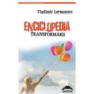 VEnciclopedia transformarii | Vladimir Lermontov imagine