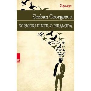 Scrisori dintr-o piramida | Serban Georgescu imagine