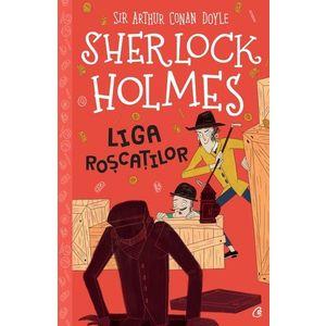 Sherlock Holmes. Liga roscatilor/Sir Arthur Conan Doyle imagine