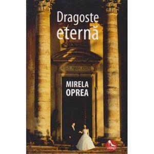 Dragoste eterna | Mirela Oprea imagine