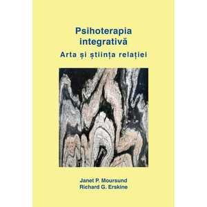 Psihoterapia integrativa   Janet Moursund, Richard G. Erskine imagine