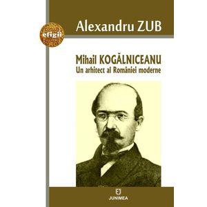 Mihail Kogalniceanu | Alexandru Zub imagine