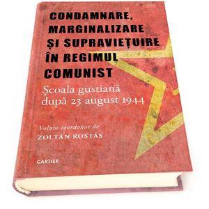 Condamnare, marginalizare si supravietuire in regimul comunist | imagine