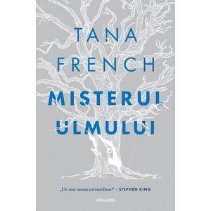 Misterul ulmului | Tana French imagine