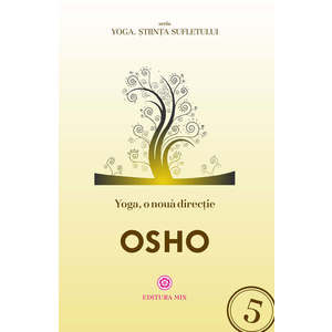 Yoga, o noua directie | Osho imagine