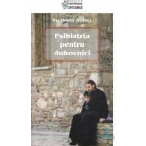 Psihiatria pentru duhovnici - Dmitri Avdeev imagine