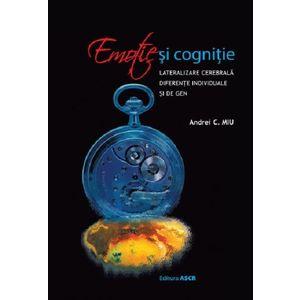Emotie si cognitie | Miu C. Andrei imagine