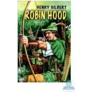 Robin Hood - Henry Gilbert imagine