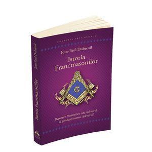 Istoria francmasonilor | Jean - Paul Dubreuil imagine