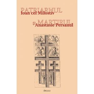 Patriarhul si martirul   Ioan cel Milostiv, Anastasie Persanul imagine