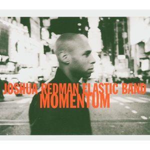 Momentum   Joshua Redman Elastic Band imagine