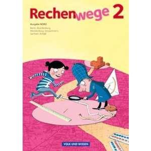 Rechenwege 2. Ausgabe Nord. Schuelerbuch mit Mat. imagine