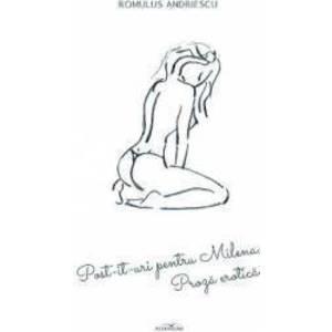 Post-it-uri pentru Milena - Romulus Andriescu imagine