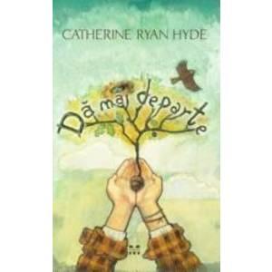 Catherine Ryan Hyde imagine