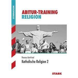 Abitur-Training - Religion Katholische Religion Band 2 Bayern imagine