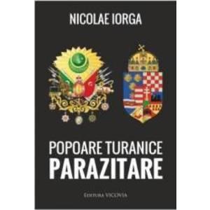Popoare Turanice Parazitare - Nicolae Iorga imagine