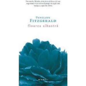 Floarea albastra - Penelope Fitzgerald imagine