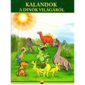 Kalandok A Dinok Vilagabol. Aventuri din lumea dinozaurilor imagine