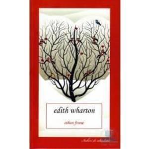Ethan Frome - Edith Wharton imagine