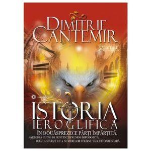 Istoria Ieroglifica | Dimitrie Cantemir imagine