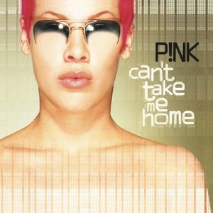 Can't Take Me Home (Gold Vinyl)   P!nk imagine
