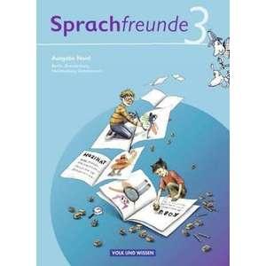 Sprachfreunde 3. Schuljahr. Sprachbuch. Ausgabe Nord (Berlin, Brandenburg, Mecklenburg-Vorpommern) imagine